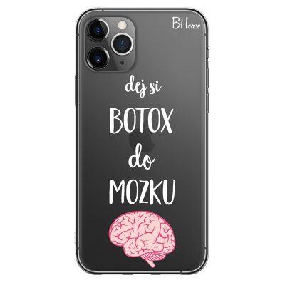 Dej Si Botox Do Mozku Kryt iPhone 11 Pro Max