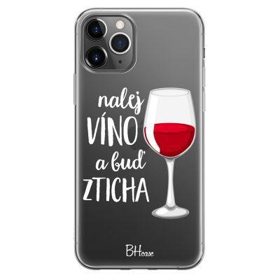 Nalej Víno A Buď Zticha Kryt iPhone 11 Pro Max