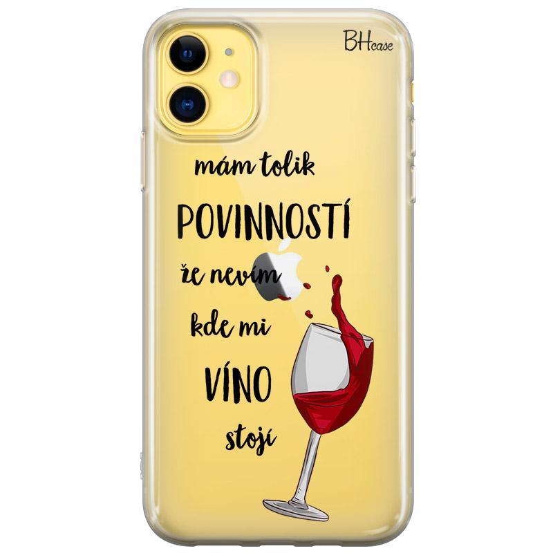 Nevím Kde Mi Víno Stojí Kryt iPhone 11