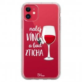 Nalej Víno A Buď Zticha Kryt iPhone 11