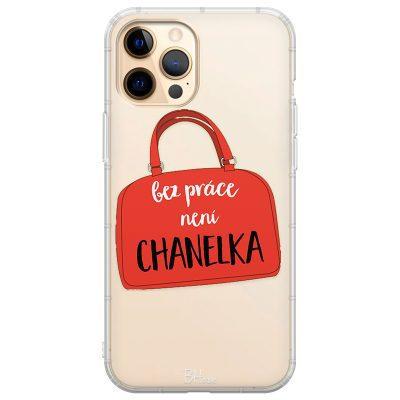 Bez Práce Není Chanelka Kryt iPhone 12 Pro Max